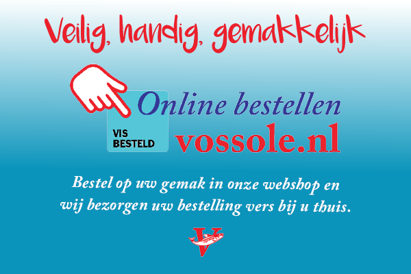 Online bestellen bij Vishandel Vossole